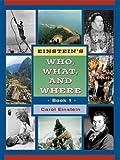 Einstein's Who, What and Where Book 1, Carol Einstein, 0838826512