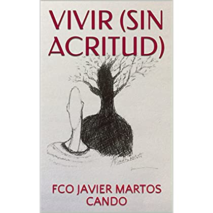 VIVIR (SIN ACRITUD) (POESÍA)