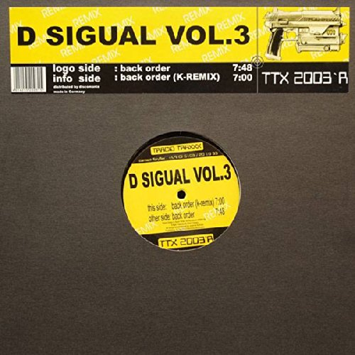 Price comparison product image D Sigual - Back Order (Remixes) - Tracid Traxxx - TTX 2003'R