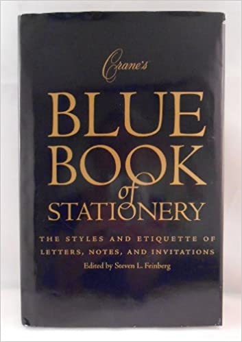 crane s blue book of stationery the styles and etiquette of letters