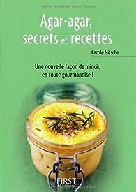 Agar-agar, secrets et recettes par Carole Nitsche