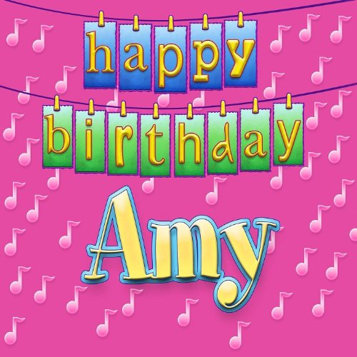 Amazon Com Happy Birthday Amy Ingrid Dumosch Mp3 Downloads
