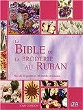 """Afficher """"La bible de la broderie au ruban"""""""