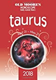Old Moore s Horoscope Taurus 2018