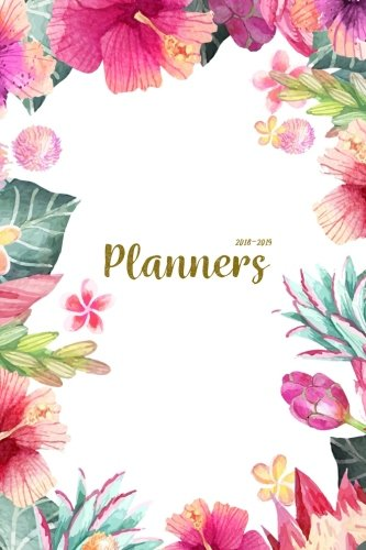 Planners 2018-2019: Two Year Planner| 24 Month ( Daily Weekly And Monthly Calendar ) For Agenda Schedule Organizer   Logbook and Journal Notebook (24 ... Cover (2018 - 2019 Weekly Planner) (Volume 8)