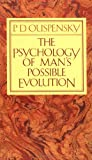 img - for The Psychology of Man's Possible Evolution book / textbook / text book