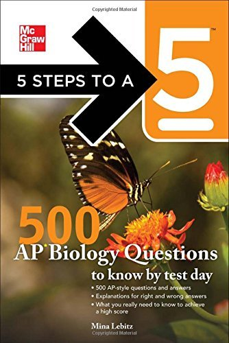 5 Steps to a 5 500 AP Biology Questions to Know by Test Day (5 Steps to a 5 on the Advanced Placement Examinations Series) by Mina Lebitz (2010-12-16)