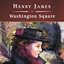 Washington Square Audiobook by Henry James Narrated by Lorna Raver