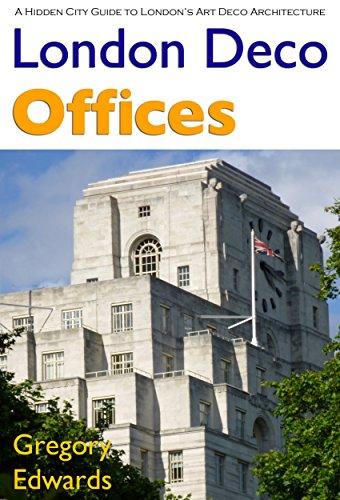 Cheap  London Deco: Offices (Hidden City Guides to London's Art Deco Architecture Book..