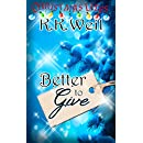 Better to Give (Christmas Lites)