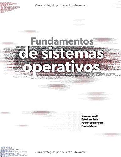 Fundamentos de sistemas operativos  [Wolf, Gunnar] (Tapa Blanda)