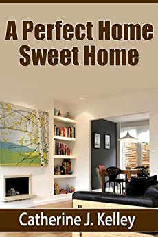 A Perfect Home Sweet Home: Decorating Tips, How To Choose Colors And  Detailed Advice