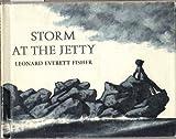 Storm at the Jetty, Leonard Everett Fisher, 0670672149