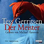Der Meister (Maura Isles / Jane Rizzoli 2) | Tess Gerritsen