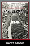 A Concise History of Nazi Germany, Joseph W. Bendersky, 1442222689