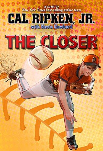 Cal Ripken Jr World Series - Cal Ripken, Jr.'s All Stars The Closer (Cal Ripken, Jr.'s All Stars)