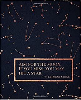 Amazoncom Aim For The Moon If You Miss You May Hit A Star W