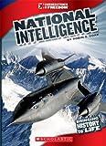 National Intelligence, Robin S. Doak, 0531281612