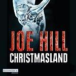 Christmasland | Joe Hill