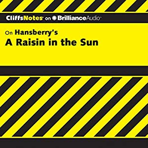 A Raisin in the Sun: CliffsNotes Hörbuch