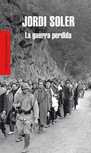 La guerra perdida (Spanish Edition)