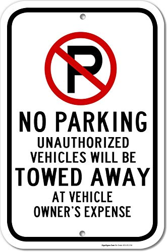 No Parking with Symbol Sign, Tow-Away Zone Sign, 12x18 Rust Free .63 Aluminum, UV Printed, Easy to Mount Weather Resistant Long Lasting Ink Made in USA by SIGO SIGNS
