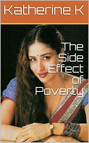 The Side Effect of Poverty