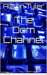 The Dom Channel (The Apartment Book 1)