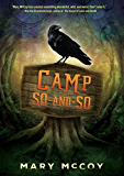 Camp So-and-So (Fiction — Young Adult)