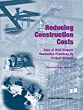 img - for Reducing Construction Costs: Uses of Best Dispute Resolution Practices by Project Owners: Proceedings Report (Federal Facilities Council Technical Reports) book / textbook / text book