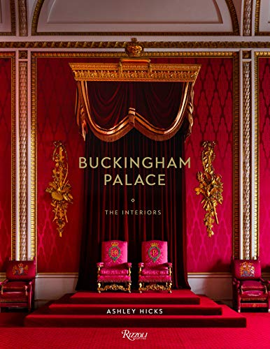 - Buckingham Palace: The Interiors