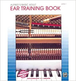Alfred's Basic Adult Piano Course Ear Training, Bk 1 (Alfred's Basic Adult Piano Course) (Paperback) - Common