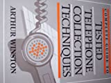 The Complete Guide to Tested Telephone Collection Techniques, Arthur Winston, 0131601857