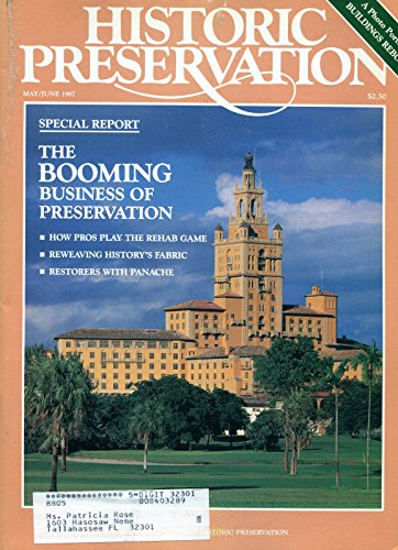 Historic Preservation, v. 39, no. 3, May / June 1987
