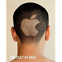 The Cult of Mac (Paperback edition) by Leander Kahney (2006-11-18)