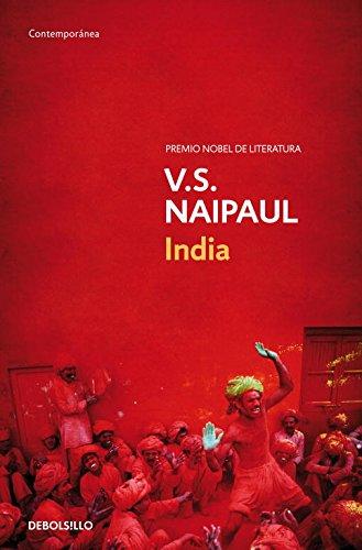 India: Tras un millón de motines (CONTEMPORANEA) Tapa blanda – 8 feb 2005 V. S. Naipaul DEBOLSILLO 8497593715 Asia - India & South Asia