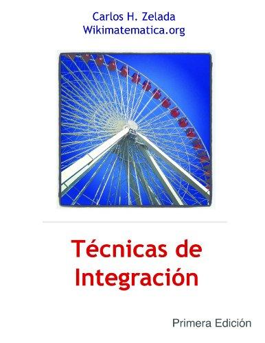 Descargar Libro Técnicas De Integración Carlos Zelada