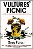 img - for Vultures' Picnic by Palast. Greg ( 2012 ) Paperback book / textbook / text book
