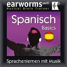 Earworms MBT Spanisch [Spanish for German Speakers]: Basics Hörbuch von  Earworms (mbt) Ltd Gesprochen von: Beatriz Toscano, Eike Christian Kölln