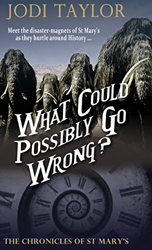 !B.E.S.T What Could Possibly Go Wrong (The Chronicles of St. Mary's series) [W.O.R.D]