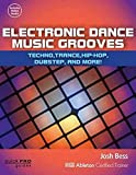 img - for Electronic Dance Music Grooves: House, Techno, Hip-Hop, Dubstep, and More! (Quick Pro Guides) book / textbook / text book