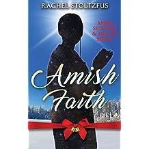 Amish Faith (Amish Sickness and Health (Loving Family Inpirational) Book 2)