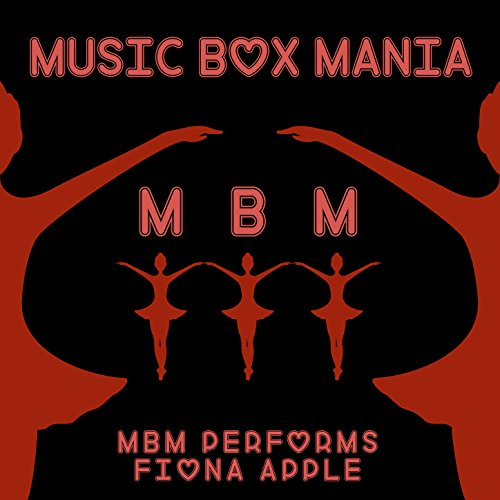 MBM Performs Fiona Apple ()