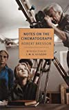 img - for Notes on the Cinematograph (New York Review Books Classics) book / textbook / text book