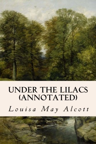 Read Online Under the Lilacs (annotated) PDF