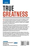 True Greatness: Mastering the Inner Game of