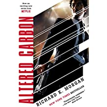 Altered Carbon (Takeshi Kovacs Novels Book 1)
