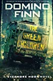 The Green Children: A Sycamore Moon Novel (Volume 3)