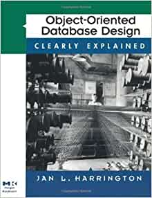 Object oriented database design clearly explained