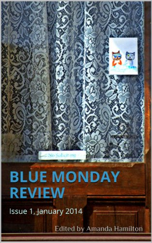 Blue Monday Review: Issue 1, January 2014